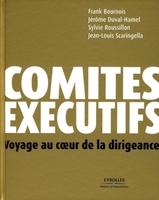 Frank Bournois, Jérôme Duval-Hamel, Sylvie Roussillon, Jean-Louis Scaringella - Comités exécutifs