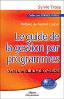 Sylvie Trosa - Le guide de la gestion par programmes
