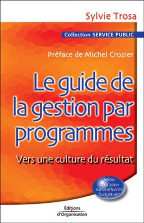 Sylvie Trosa- Le guide de la gestion par programmes