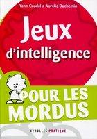 Yann Caudal, Aurélie Duchemin - Jeux d'intelligence