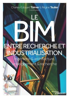 R.Teulier, C.-E.Tolmer- Le BIM entre recherche et industrialisation
