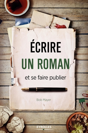 B.Mayer- Ecrire un roman et se faire publier