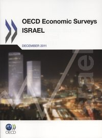 Oecd economic surveys : israel 2011
