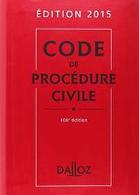 Code Dalloz Expert. Code De Procedure Civile 2015 - 11e Ed.