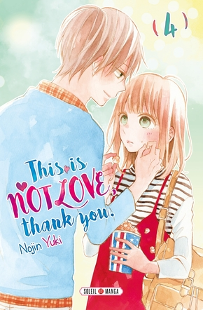 This is not love, thank you - Tome 4