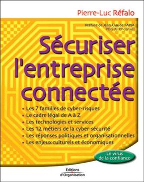 Pierre-Luc Réfalo- Securiser l'entreprise connectee-le virus de la confiance