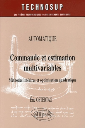Automatique - Commande et estimation multivariables