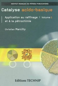 Catalyse acido-basique Volumes 1 et 2