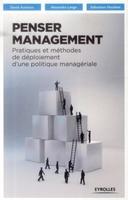 D.Autissier, A.Lange, S.Houlière - Penser management