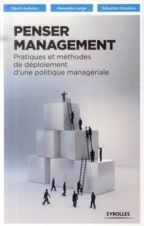 D.Autissier, A.Lange, S.Houlière- Penser management