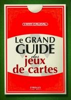 Y.Caudal - Le grand guide des jeux de cartes