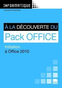 A la découverte du Pack Office 2010