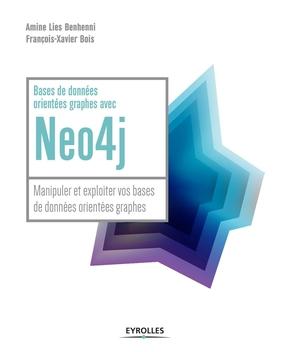 F.-X.Bois, A.Benhenni- Bases de données orientées graphes avec Neo4j
