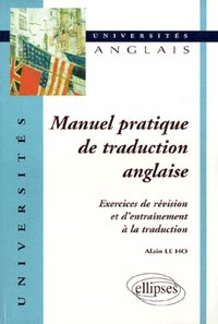 Manuel pratique de traduction anglaise