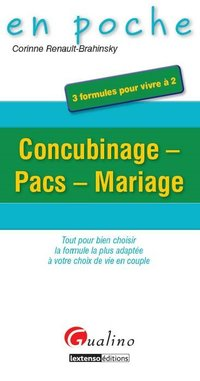 Concubinage, Pacs, mariage