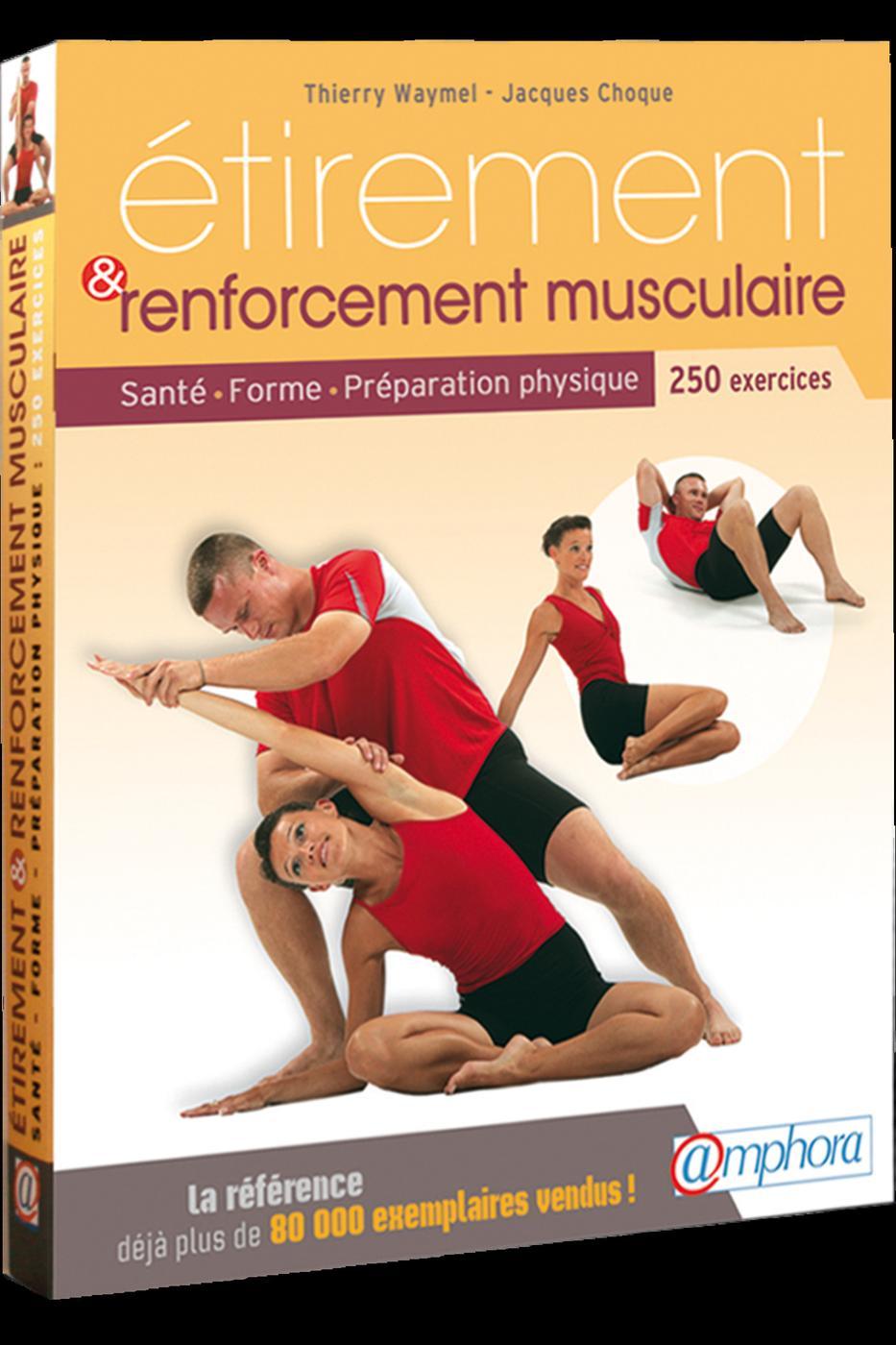 Etirement Et Renforcement Musculaire Jacques Choque Thierry Librairie Eyrolles