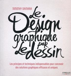 Timothy Samara- Le design graphique par le dessin