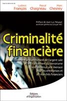 L.François, M.Chesney, P.Chaigneau - Criminalite financiere