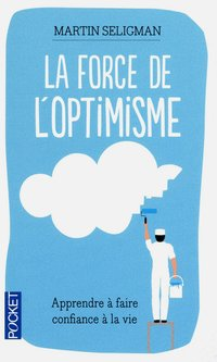 La force de l'optimisme
