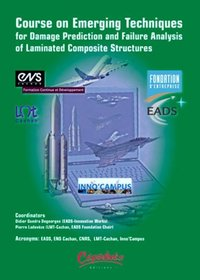 Course on Emerging Techniques for Damage Prediction and Failure Analysis of Laminated Composite Structures