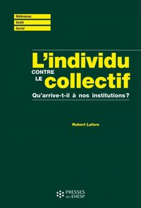 L'individu contre le collectif