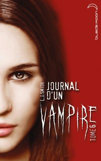 Journal d'un vampire - Volume 6