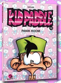Kid Paddle - Volume 12 - Panik room