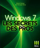 Windows 7 - Les secrets des pros