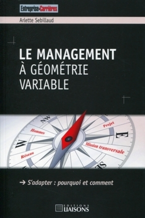 Le management à géométrie variable