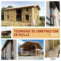 Fruchard, Eddy; Piaud, Virginie - Techniques de construction en paille