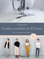 C.Lubin - Coudre un pantalon en 30 leçons