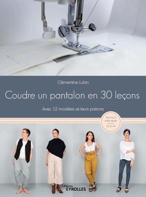 C.Lubin- Coudre un pantalon en 30 leçons