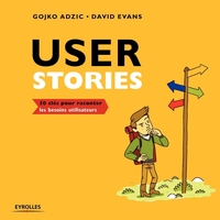G.Adzic, D.Evans - Rédiger de bonnes user stories