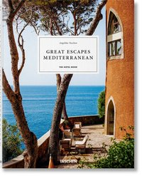Great escapes - Mediterranean : the hotel book