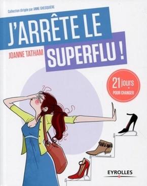 Joanne Bisso Tatham- J'arrête le superflu !