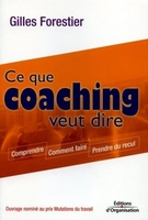Gilles Forestier - Ce que coaching veut dire