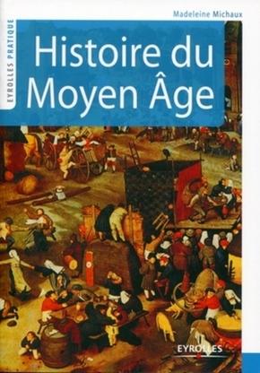 Madeleine Michaux- Histoire du Moyen Age
