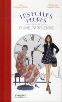 Melin, Angeline; Milleret, Guenolee - Les folles heures de la vie d'une parisienne