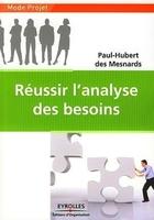 Paul-Hubert des Mesnards - Réussir l'analyse des besoins
