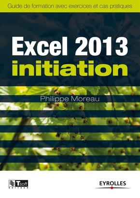 Philippe Moreau- Excel 2013 Initiation