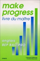 Anglais BEP BAC Pro Make progress