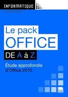 Le Pack Office 2010 de A à Z