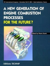 A New Generation of Engine Combustion Processes for the Future?