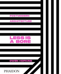 Postmodern architecture, less is a bore