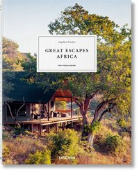 Great escapes africa. the hotel book. 2019 edition