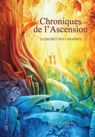 Chroniques de l'ascension - Tome 2