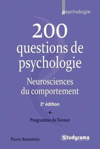 200 questions de psychologie, neurosciences du comportement