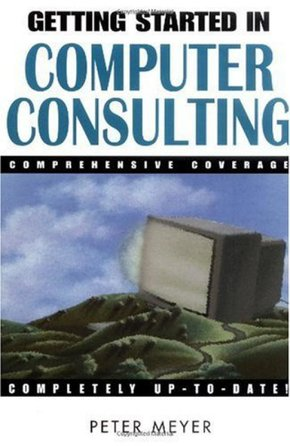 Getting started in computer consulting