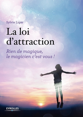 S.Liger- La loi d'attraction