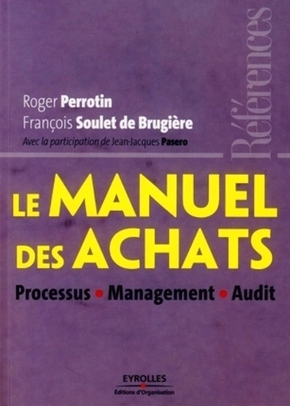 Roger Perrotin, François Soulet de Brugière, Jean-Jacques Pasero- Le manuel des achats